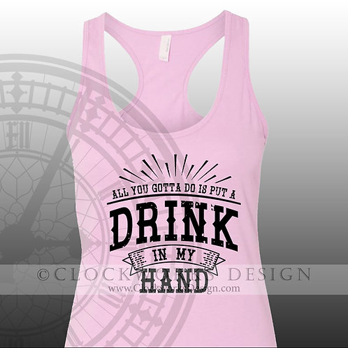Put a Drink in My Hand,shirt,shirts with sayings,Eric Church,concert,country