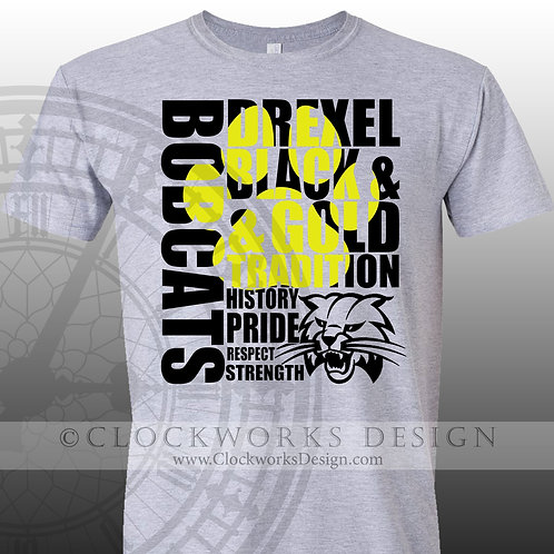 Tradition Drexel Bobcats Tradition Pride Respect,team spirit,personalized