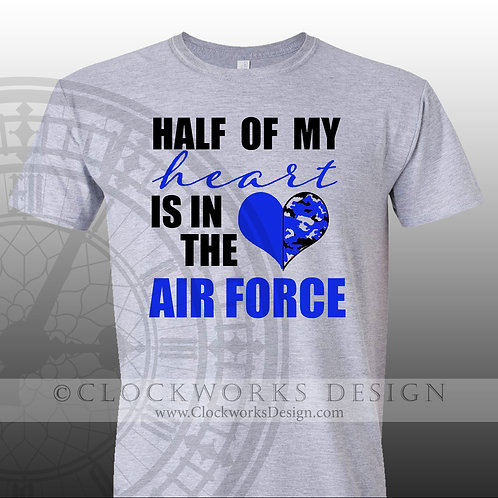 United-States-Air-Force,-Half-of-My-Heart-is-in-the-Air-Force,-military,-mom,dad