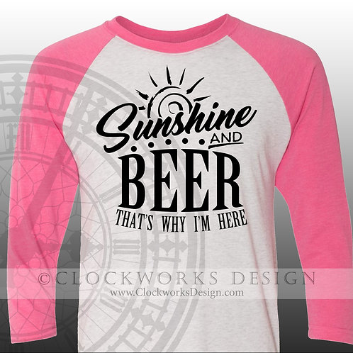 Sunshine-and-Beer-thats-Why-Im-Here,shirt,shirts with sayings,lake, vacation