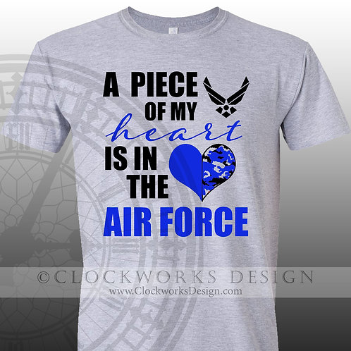 Piece of My Heart-is in the Air Force,United States,Military,Armed Forces,shirt