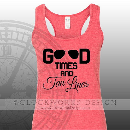 Good Times and Tan Lines,shirt,shirts with sayings,summer,racerback-tank,unisex