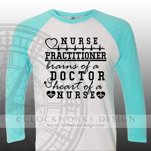 Nurse Practitioner Brains of a Doctor Heart of a Nurse, nurse, doctor, Womens
