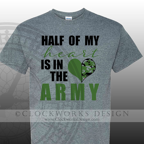 United-States-Army,-Half-of-My-Heart-is-in-the-Army,-military,-mom,-dad,-brother