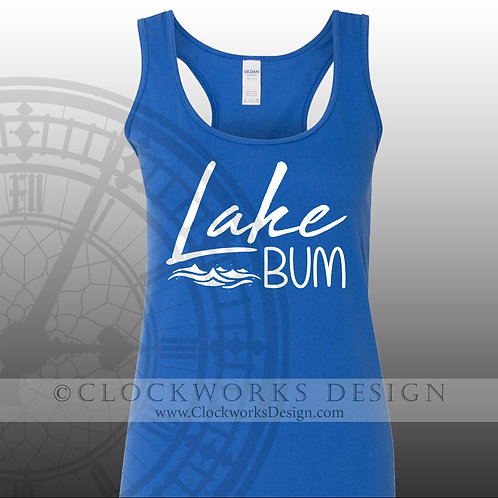 Lake Bum,Shirt,shirts with Sayings.lake,water,ocean,vacation,summer,fun-times,dr