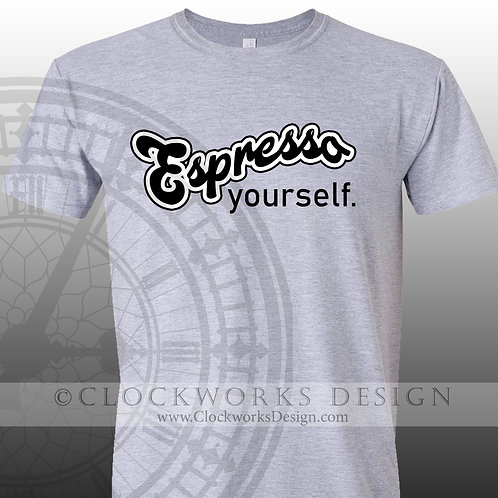 Espresso Yourself tshirt, coffee