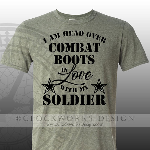 I am head over combat boots in love with my soldier,army wife shirt,girlfiend