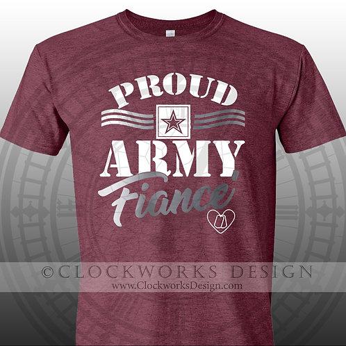 Proud Army Fiance,mililtary shirt ,patriotic,shirt, shirts