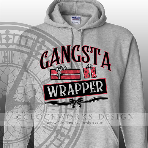 Gangsta Wrapper Hoodie, Christmas Hoodie, Hoodie for Women, Hoodie for Men