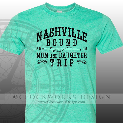 Vacation,Nashville Bound, Mom and Daughter trip Trip,shirt,shirts with sayings