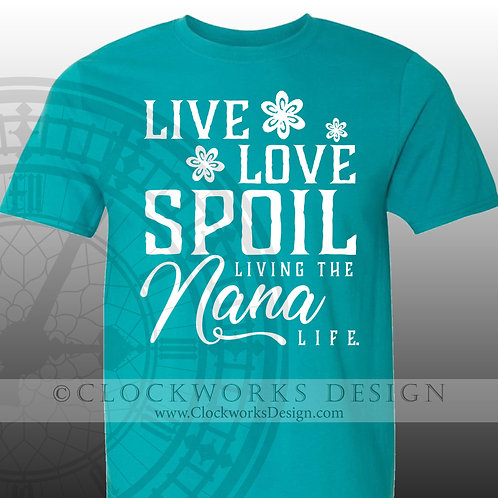 Live-Love-Spoil-Livin-the-Grandma-Life.shirts-with-sayings,shirts-for-women