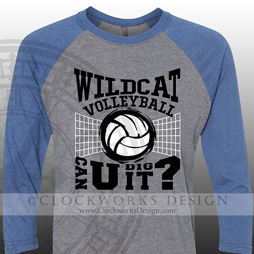 Personalized team,Can You Dig It Wildcat Volleyball,Harrisonville shirts for him
