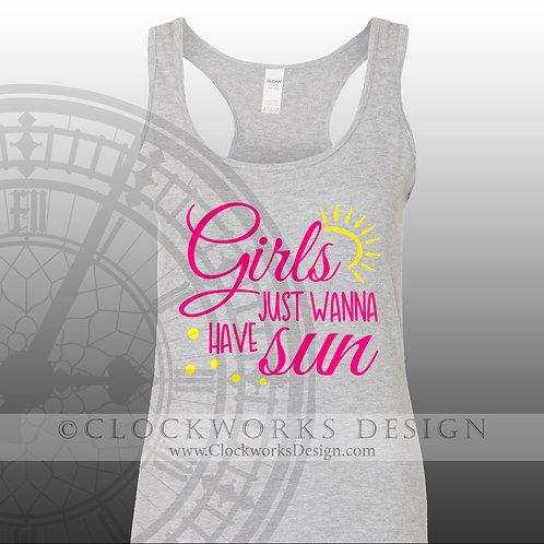 Girls Just Wanna Have Sun,shirt,shirts with sayings,shirts for women,sunshine