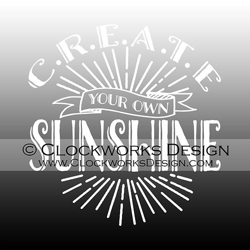 Decal,Create-Your-Own-Sunshine,Positive,-Inspirational,-Motivational,-car,