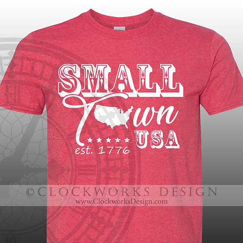 Small Town USA est 1776,shirt,shirts with sayings,independence day,4th of July