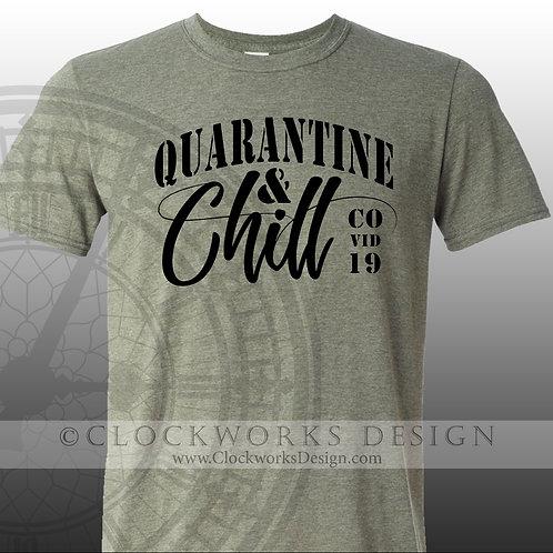 Quarantine & Chill Covid 19 shirt