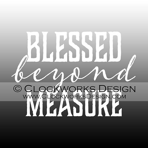 Decal,Blessed-Beyond-Measure,-Thankful,blessed-mothers,-mom,-christian,-funny
