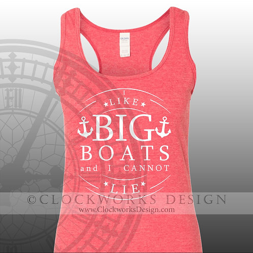 I Like Big Boats and I Cannot Lie,shirt,shirts-with-sayings,lake,ocean,summer