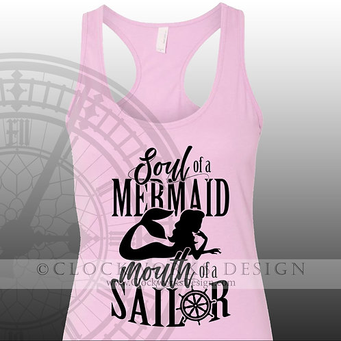 Soul of a Mermaid Mouth of a Sailor,shirts,shirts-with-sayings,lake,ocean,party