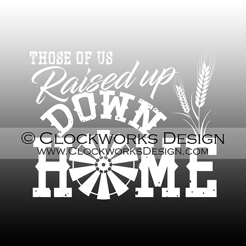Decal,Those of us Raised up Down Home,Country-Song,Lyrics,Back Roads