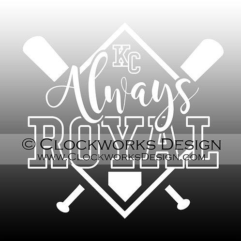 Decal,Always-Roysl,KC,Kansas-City-Royals,Baseball,-funny,-sarcastic,-car,-laptop