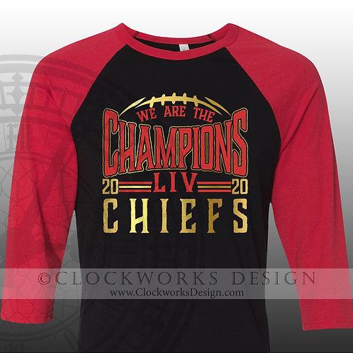 We are the Champions,Chiefs,LIV,Kansas City,football,raglan