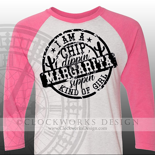 shirt,I am a chip dippin margarita sippin kind of girl,margaritas, friends mexi