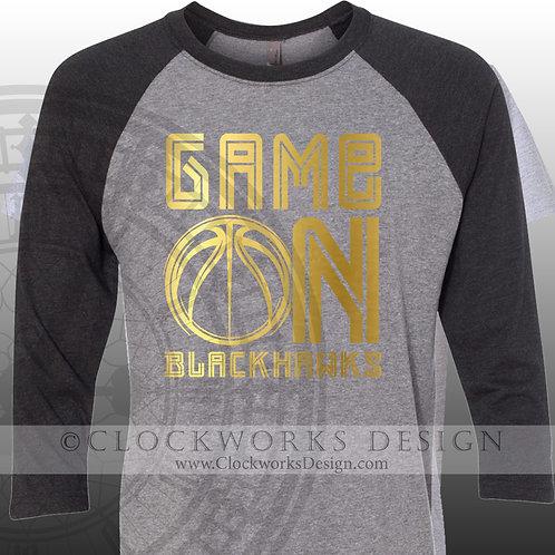 Game On Blackhawks Shirt, School Spirit, Basketball Shirt