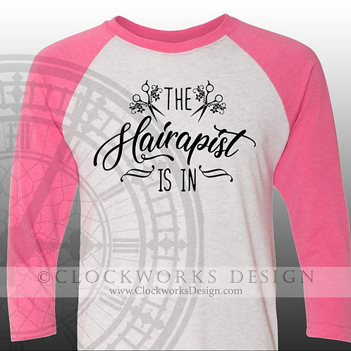 The Hairapist is In, womens shirt, shirt with sayings,beauty shop, hair, stylist