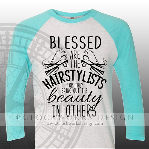 Blessed are the Hairstylists, womens shirt, shirt with sayings,beauty shop