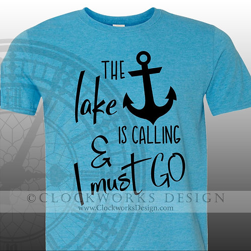 The Lake is Calling and I must Go shirt,shirts-with-sayings,lake,beach,camping