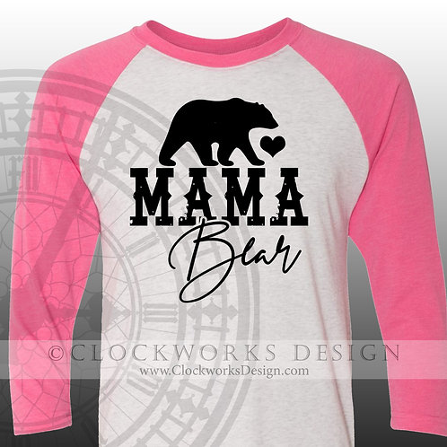 Mama Bear,shirt for mom.proud mom shirt,shirts for her,mothers day gift,tee