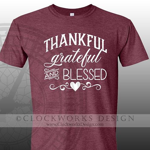 Thankful Grateful Blessed, thanksgiving shirt,shirts with sayings,shirt,tee