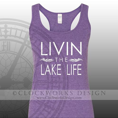Livin the Lake Life,shirt,shirts-with-sayings,lake,swimming,camping,relax