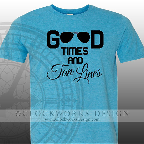 Good Times and Tan Lines,shirt,shirts-with-sayings,summer