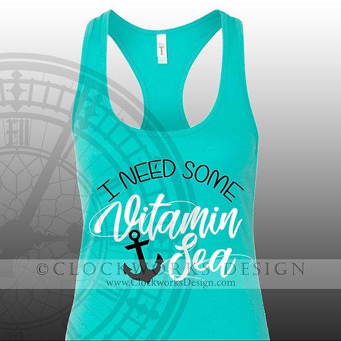 I need some Vitamin Sea,shirt,shirts-with-sayings,lake,ocean,summer-fun,water