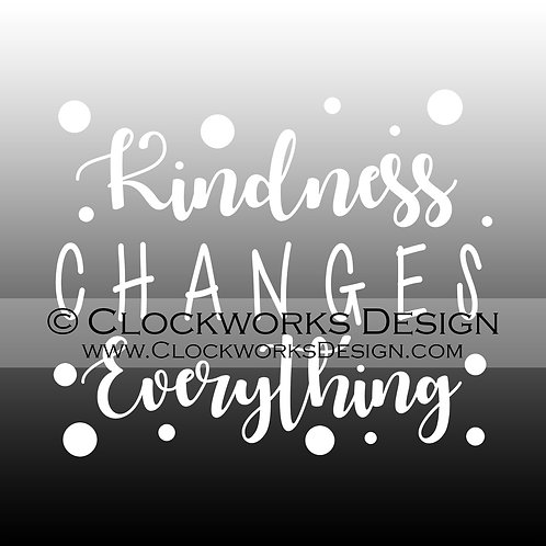 Decal,Kindness-Changes-Everything,Inspirational,-Motivate,teach,-car,-laptop,-wi