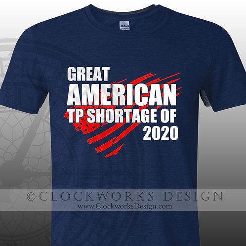 Great American TP Shortage tshirt, Covid, funny