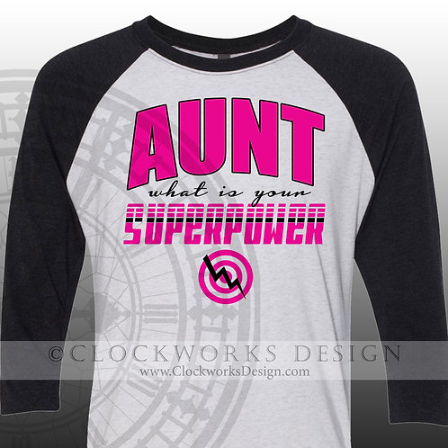 Aunt,what is your superpower,shirt for her,womens shirts.family,niece,aunt