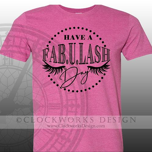 Have a Fanbulash Day,Shirt,shirts with sayings,shirt for women,makeup,beauty
