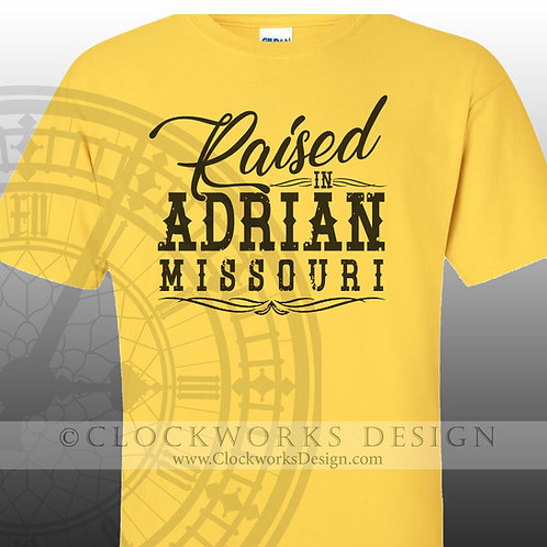 Raised in Adrian, Missouri tshirt, customized tshirt, rural