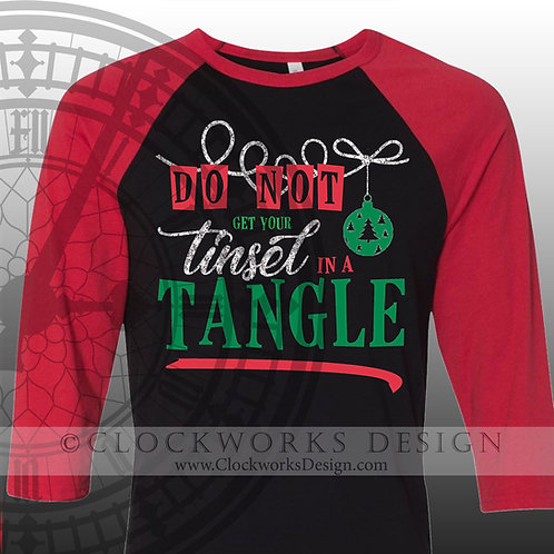 Don't Get Your Tinsel in a Tangle Shirt, Christmas Shirt, Shirt for Women, Shirt for Men, Tinsel