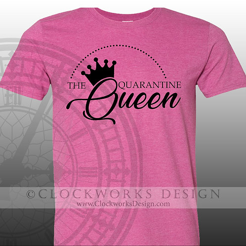 The Quarantine Queen, Covid 19 shirt