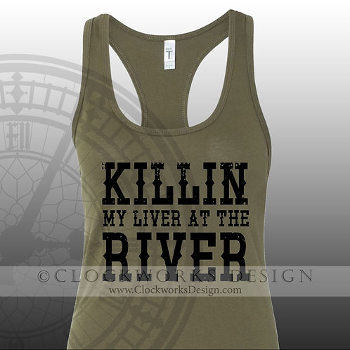 Killin my Liver at the River,float trip,drinking,girls trip,summer fun,party