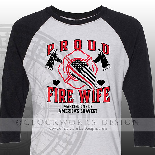 Fire Fighter Wife Life,one of americas bravest,shirts with sayings,shirt for