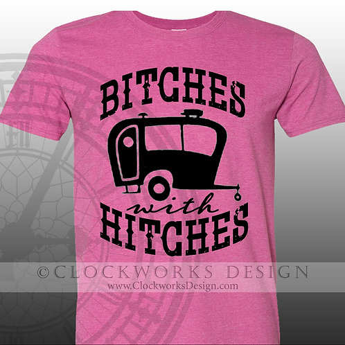 Bitches with Hitches,camping,vacation,Shirts-with-Sayings,lake,swimming,vacation