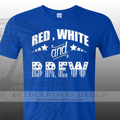 Red White and Brew,shirt,shirts with sayings,4th of July,Independence Day