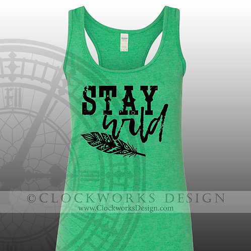 Stay Wild,shirt,shirts-with-sayings,tribal,shirt-for-her,camping,adventure,