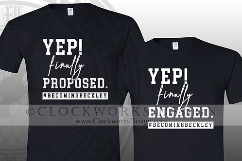 Bridal,Yep Finally Engaged,couples shirts,shirt for her,shirt for him,bride and