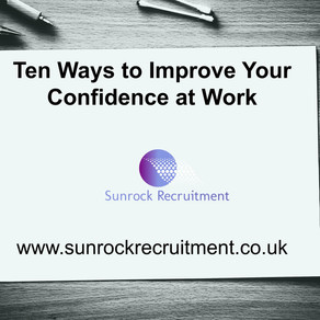 Ten Ways to Improve Your Confidence at Work